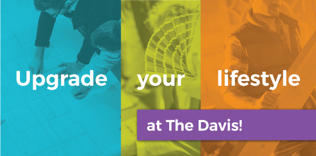 Upgrade Your Lifestyle at The Davis!